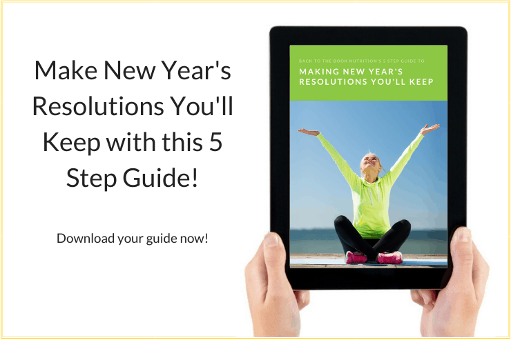 Click to download your 5 step guide to Making New Year's Resolutions You'll Keep